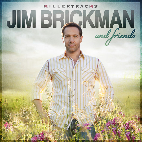 Jim Brickman and Friends